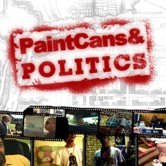 Paintcans & Politics